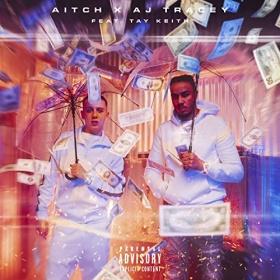 AITCH & AJ TRACEY FEAT. TAY KEITH - RAIN